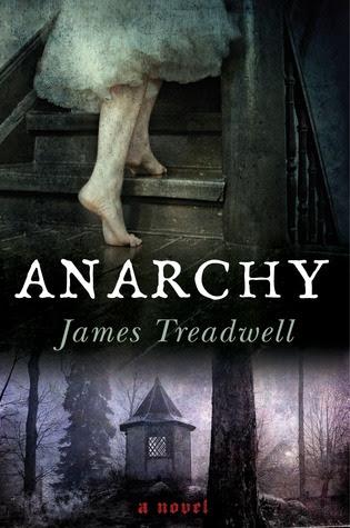 Anarchy: A Novel (Advent Trilogy #2)