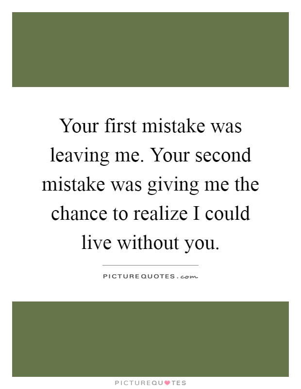 Better Off Without Me Quotes 135 Best Wise Words Images On