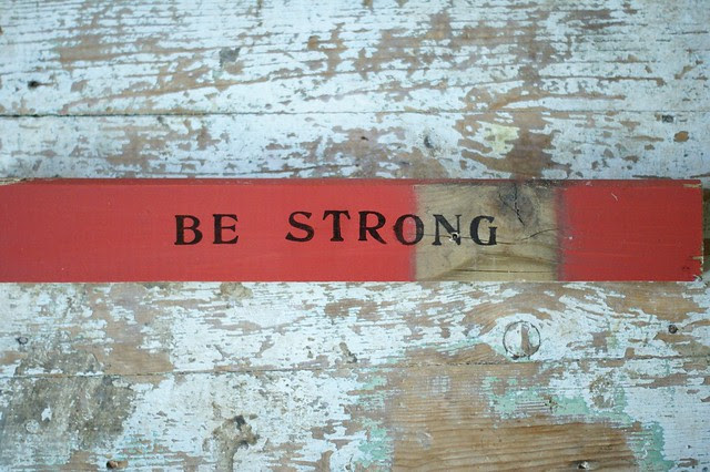 wood & word sign [be strong]