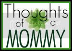 Thoughts of a Mommy