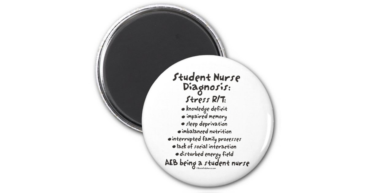 Student Nurse Diagnosis: Stress 6 Cm Round Magnet   Zazzle