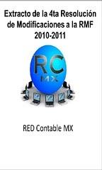Extracto (en formato para Ipad, iphone, ipod) de la 4ta Resolucion de Modificaciones a la RMF 2010- 2011