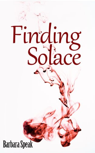 Finding Solace by Barbara Speak