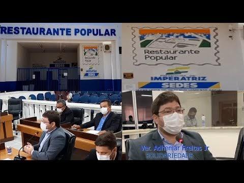 Ver. Adhemar Freitas Jr cobra retorno imediato do Restaurante Popular de Imperatriz