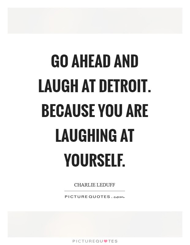 Laughing At Yourself Quotes Sayings Laughing At Yourself Picture