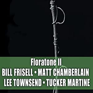 Bill Frisell  - Floratone II  cover