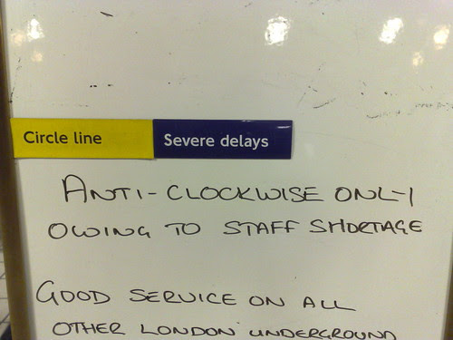 Anti-clockwise only owing to staff shortage by dannybirchall