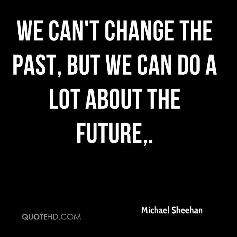 Michael Sheehan Quotes Quotehd