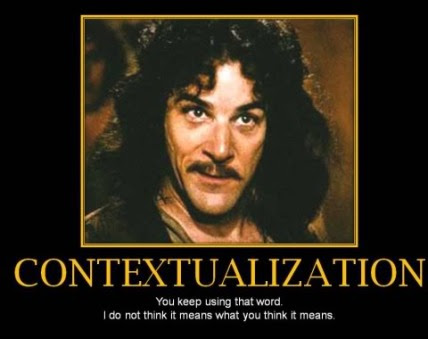 contextualization (meaning?)