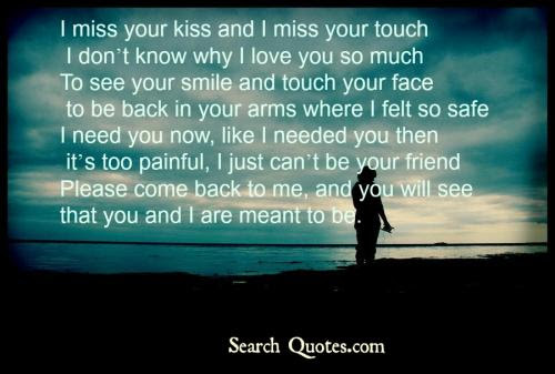 Baby Come Back Soon I Am Missing You So Much Quotes Quotations