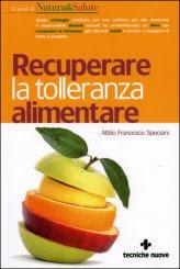Recuperare la Tolleranza Alimentare