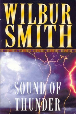 Resultado de imagen de The sound of thunder, de Wilbur Smith
