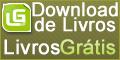 Livros Grátis - Ebooks Grátis Para Download www.LivrosGratis.net