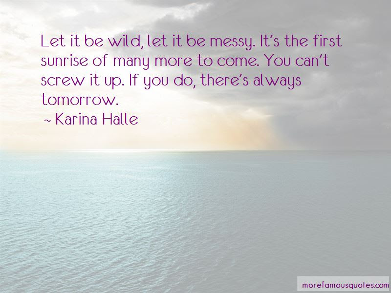 Quotes About Theres Always Tomorrow Top 12 Theres Always Tomorrow