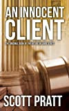 An Innocent Client (Joe Dillard Series) [Kindle Edition]