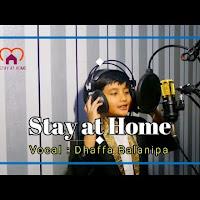 Stay at Home (Dirumah Aja) by Dhaffa Balanipa (Musik Video Official)