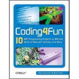 Coding4Fun by Brian Peek and Dan Fernandez