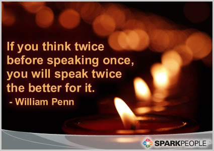 If You Think Twice Before Speaking Once You Will Speak Twic