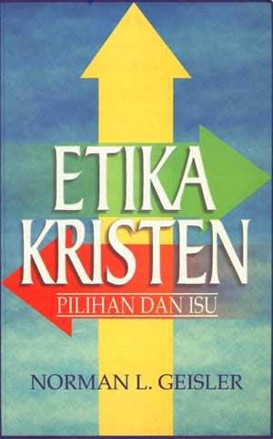 Sharing Buku : Etika Kristen