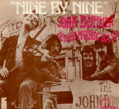Nine By Nine by the John Dummer Famous MusicBand (1970)
