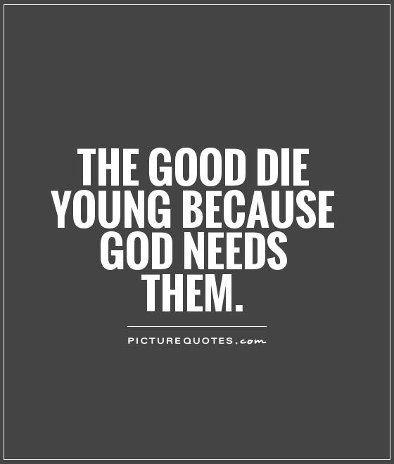 Die Young Quotes Die Young Sayings Die Young Picture Quotes