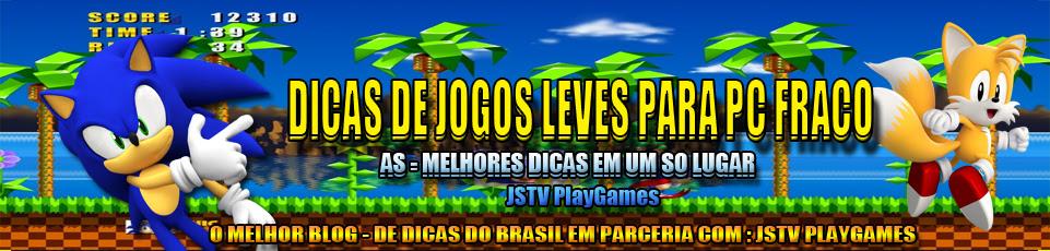 DICAS DE JOGOS LEVES PARA PC FRACO