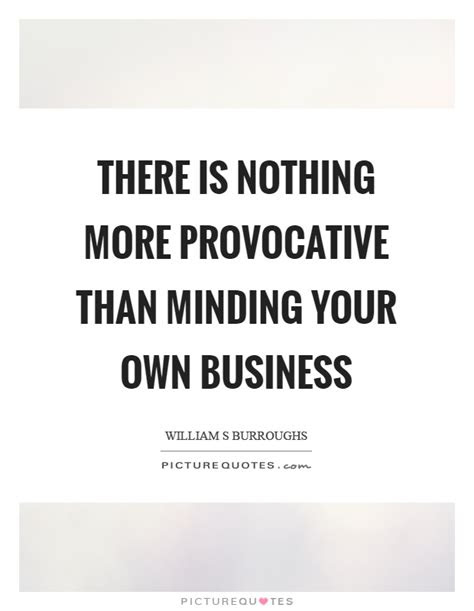 Quotes About Minding Your Own Business Tumblr