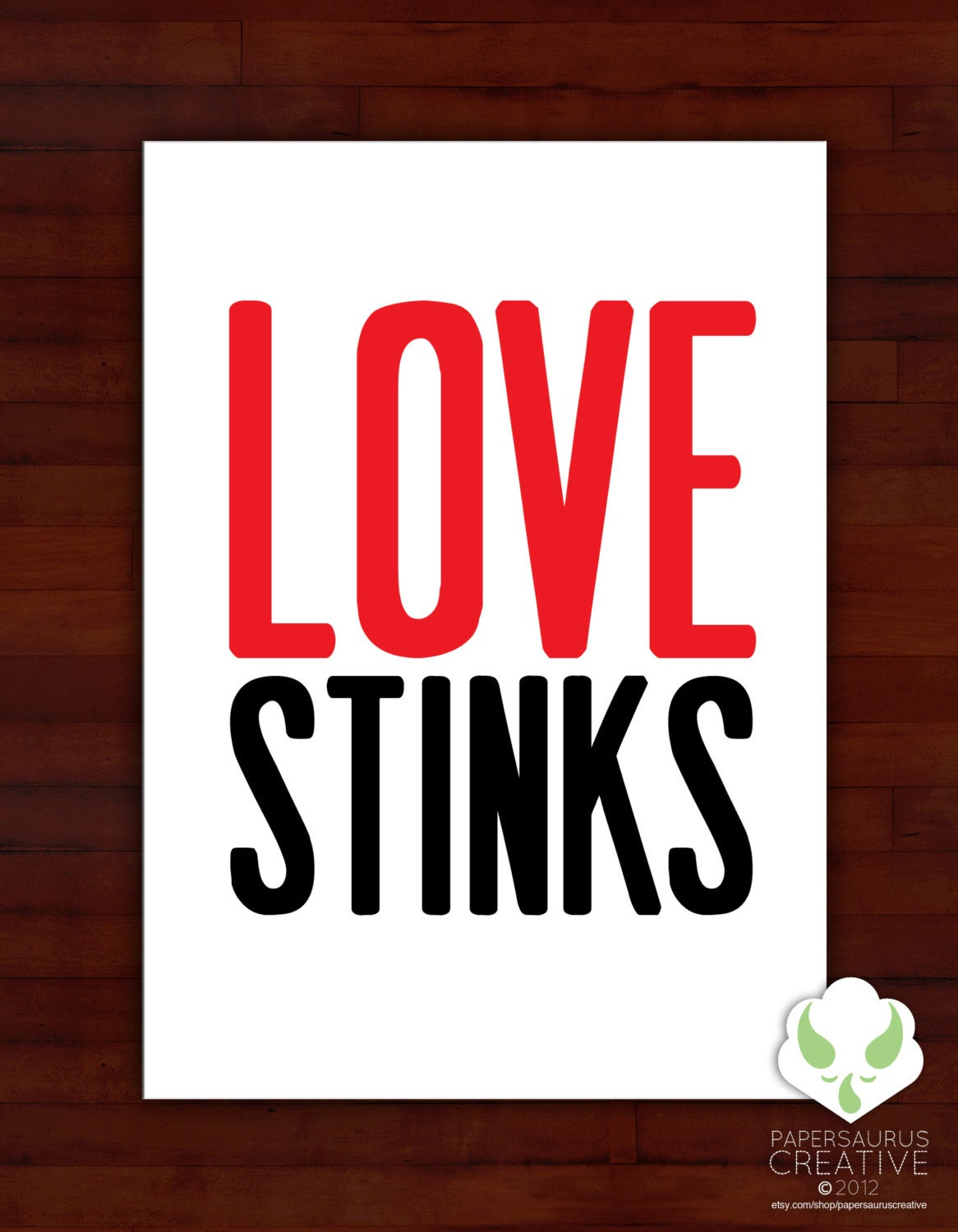 Greeting card - Love stinks - typography, humor, friends, anti-valentine