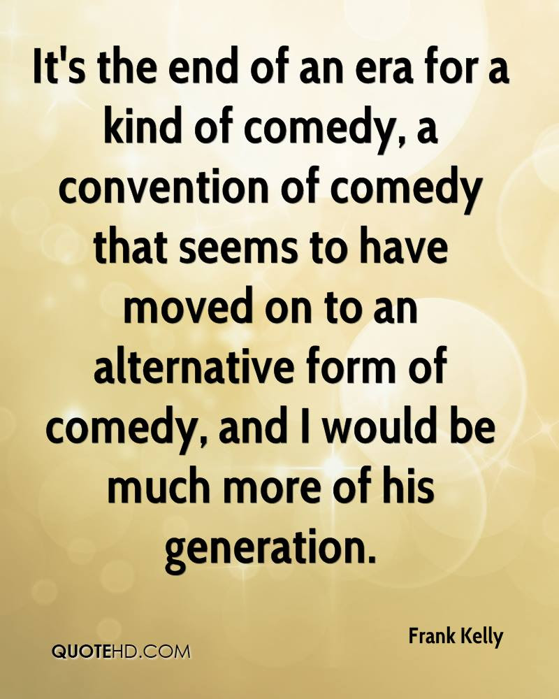 Frank Kelly Quotes Quotehd