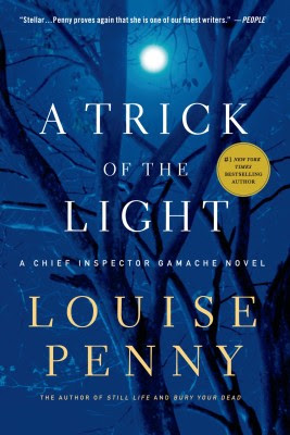 A Trick of the Light (Chief Inspector Armand Gamache Mysteries, No. 7)