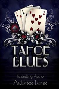 Tahoe Blues by Aubree Lane