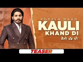 Kauli Khand Di (Teaser)   Korala Maan   Desi Crew   Latest Punjabi Teasers 2021   Speed Records