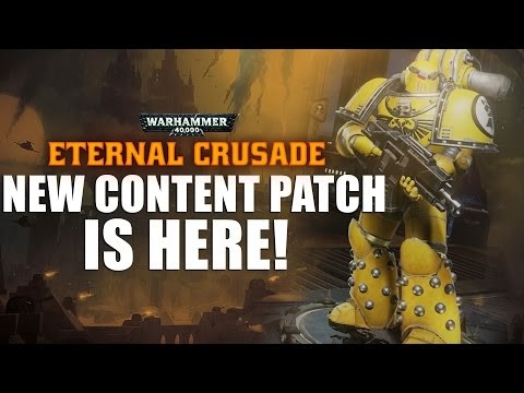 WH40K: Eternal Crusade ► New patch!