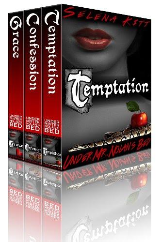 Nolan Trilogy: Box Set (Temptation, Confession, Grace) (Under Mr. Nolan's Bed) by Selena Kitt