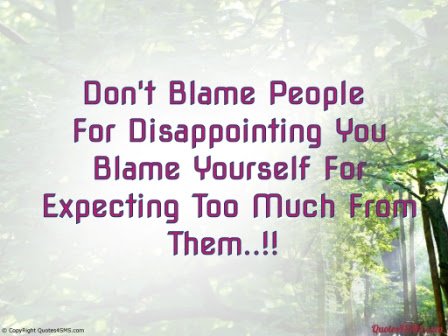 Best Blame Quotes Dont Blame Others As You Get Screwed
