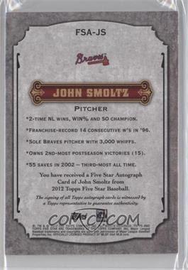 2012 Topps Five Star Retired Autographs #JS - John Smoltz/208 - Courtesy of COMC.com