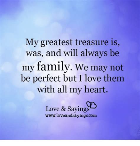 My Family Might Not Be Perfect Quotes