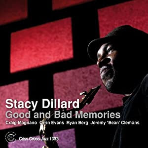 Stacy Dillard - Good And Bad Memories cover