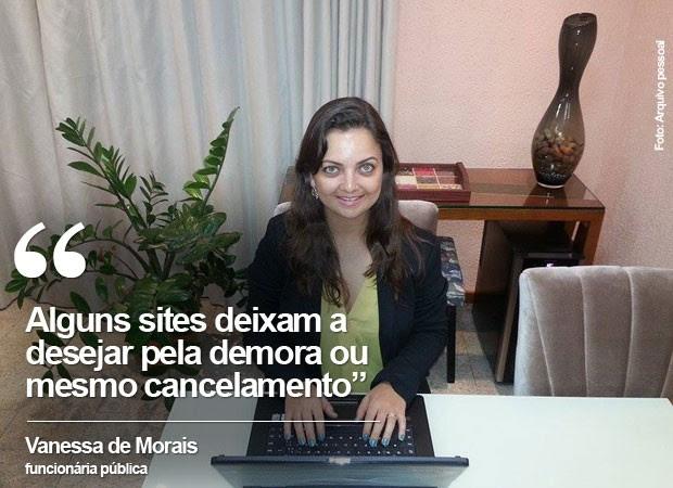 Para Vanessa Rezende de Morais, as compras na internet são confiáveis, desde que o consumidor tenha cautela em pesquisar as reclamações registradas sobre o site (Foto: Arquivo pessoal)