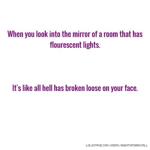 Mirrors Quotes Funny Mirrors Quotes Facebook Quotes Tumblr Quotes