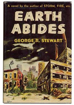 Earth Abides George R. Stewart
