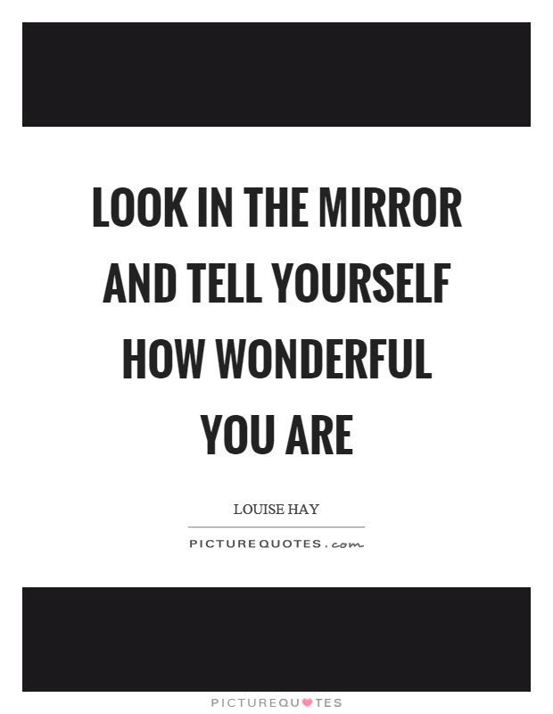 Fresh Looking Yourself In The Mirror Quotes