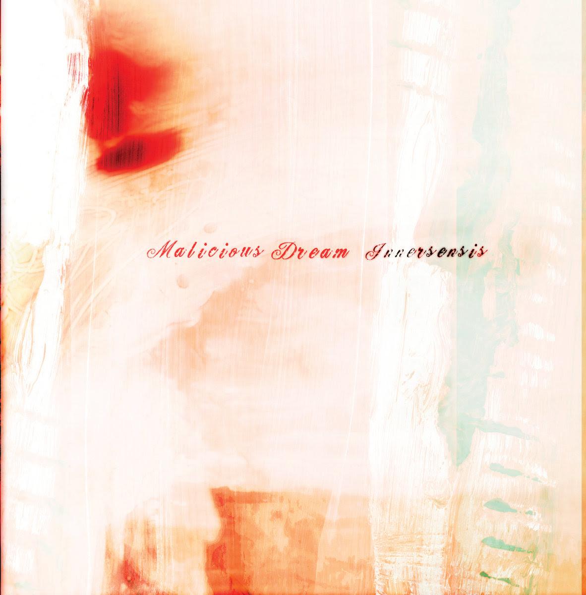 Malicious Dream - Innersensis (EP 2006)