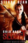 Cold Hard Secret