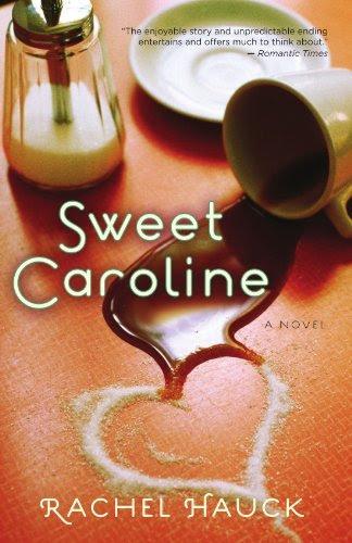Sweet Caroline (A Lowcountry Romance) by Rachel Hauck