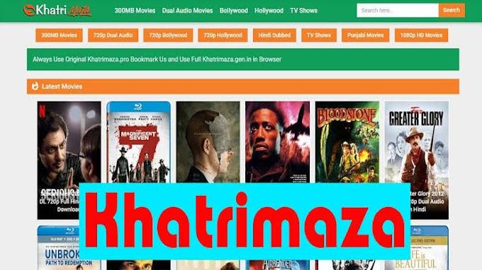 Khatrimaza Link: Download HD Movies Bollywood, South Hindi Dubbed, Download DualAudio 300mb Movies