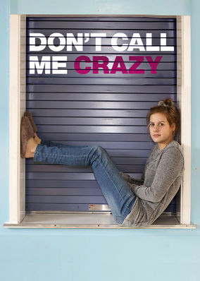 Don't Call Me Crazy - Season 1