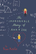 Title: The Improbable Theory of Ana and Zak, Author: Brian Katcher
