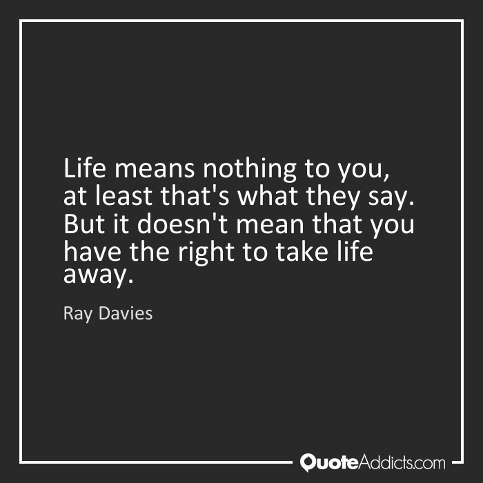 Quotes About Mean Of Life 269 Quotes