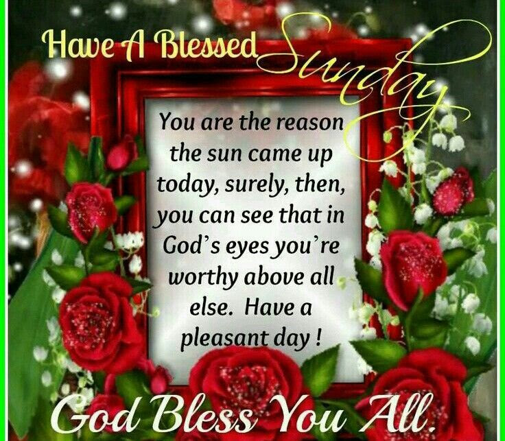 Have A Blessed Sunday God Bless You All Pictures Photos And Images